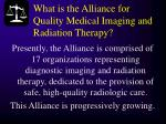 what is the alliance for quality medical imaging and radiation therapy