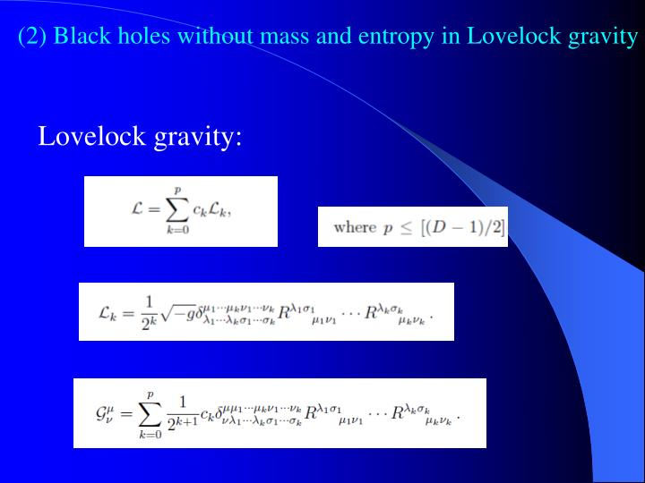 (2) Black holes without mass and entropy in Lovelock gravity