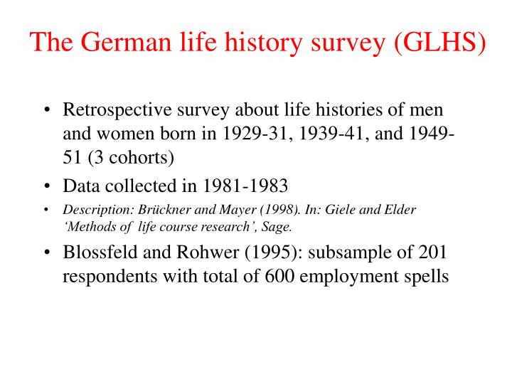 The german life history survey glhs