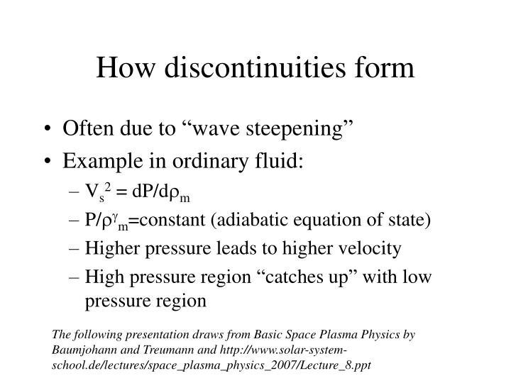 How discontinuities form