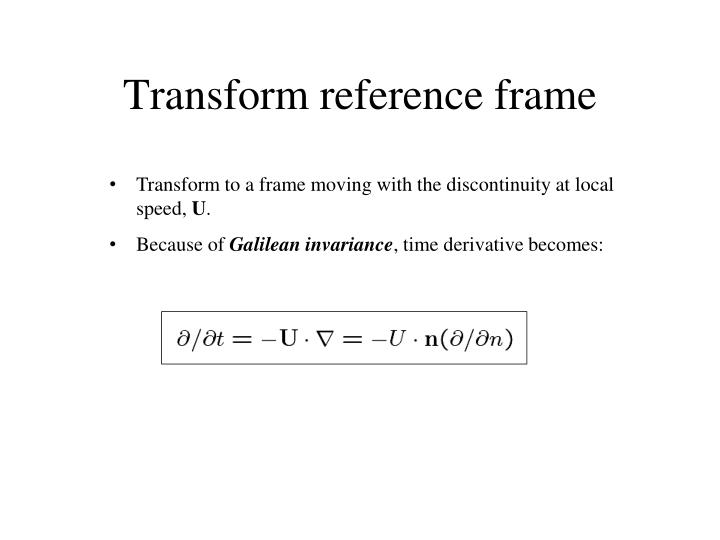 Transform reference frame