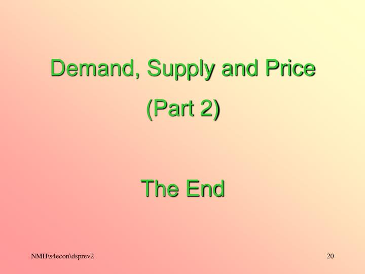 Demand, Supply and Price