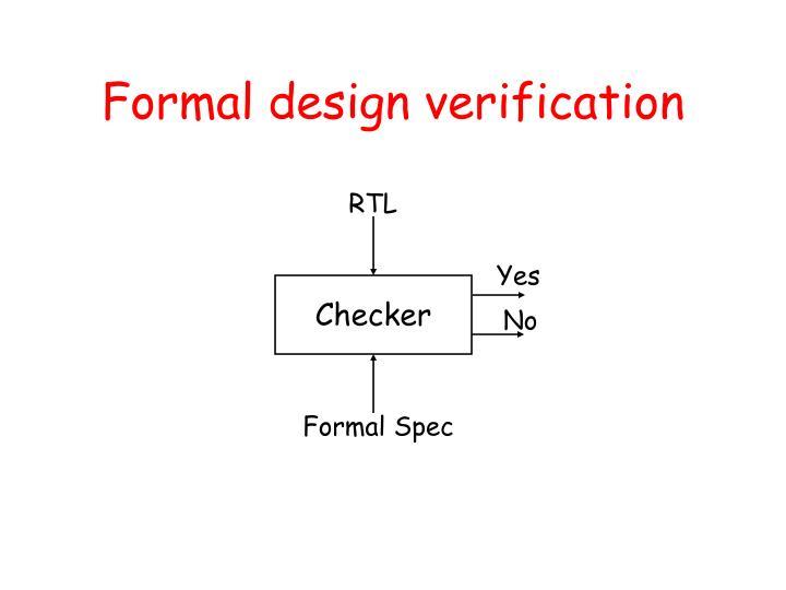 Formal design verification