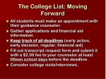 the college list moving forward