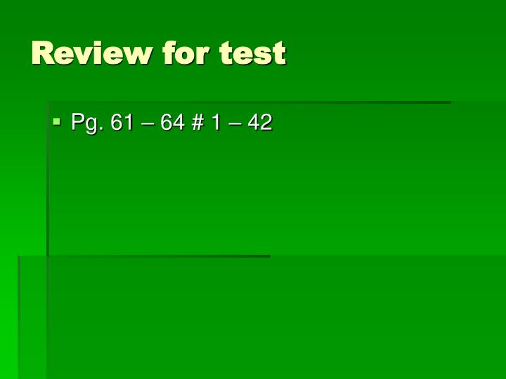 Review for test