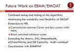 future work on ebam emoat