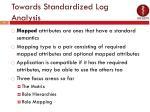 towards standardized log analysis