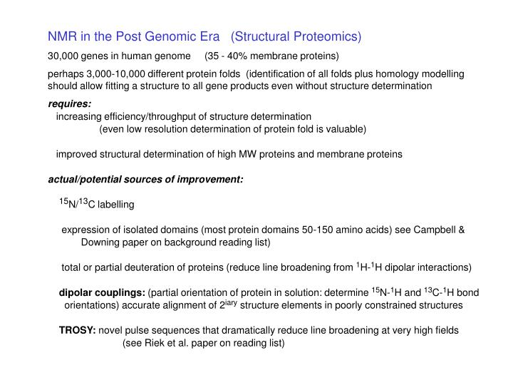 NMR in the Post Genomic Era   (Structural Proteomics)