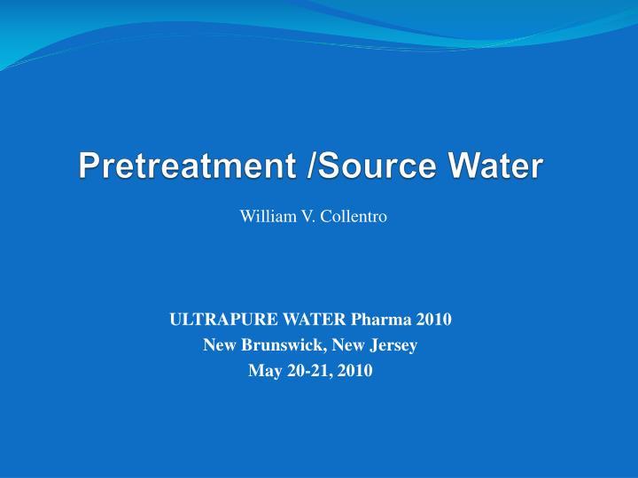 pretreatment source water n.