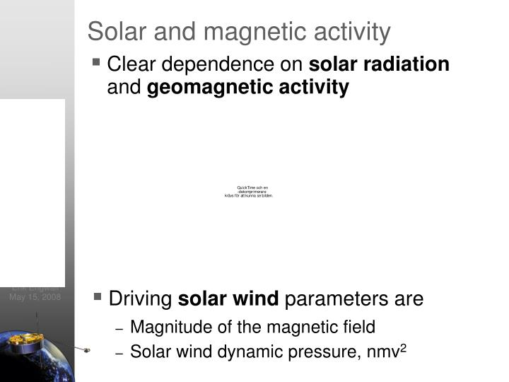 Solar and magnetic activity