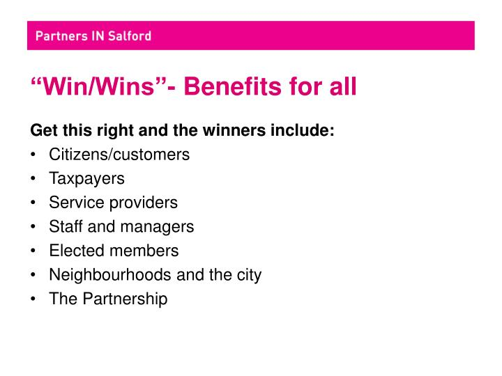"""Win/Wins""- Benefits for all"