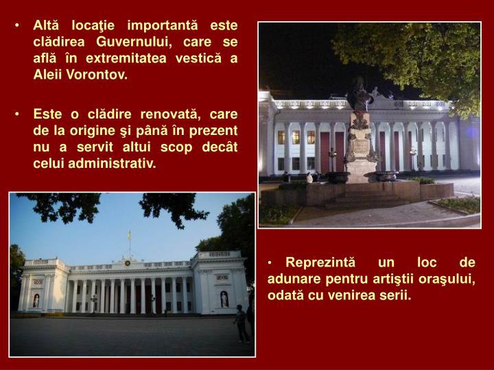 Altă locaţie importantă este clădirea Guvernului, care se află în extremitatea vestică a Aleii Vorontov.