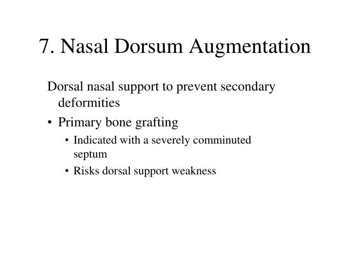 7. Nasal Dorsum Augmentation