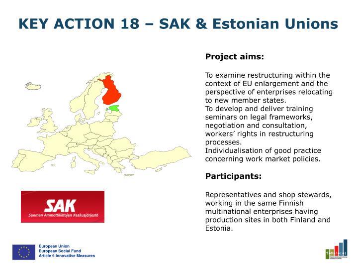KEY ACTION 18 – SAK & Estonian Unions