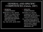 general and specific competences zabala 2007