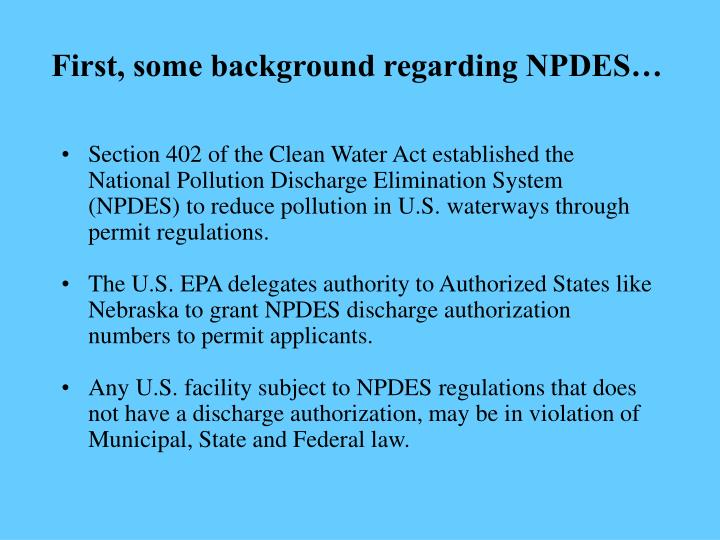 First some background regarding npdes