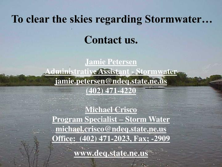 To clear the skies regarding Stormwater…