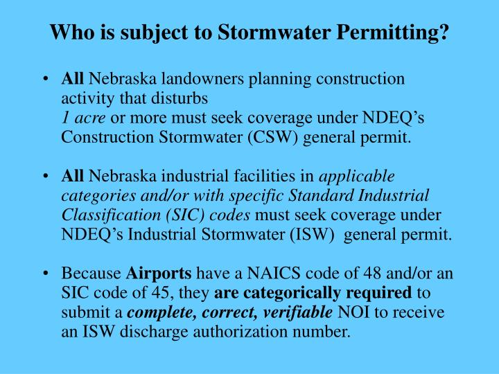 Who is subject to Stormwater Permitting?