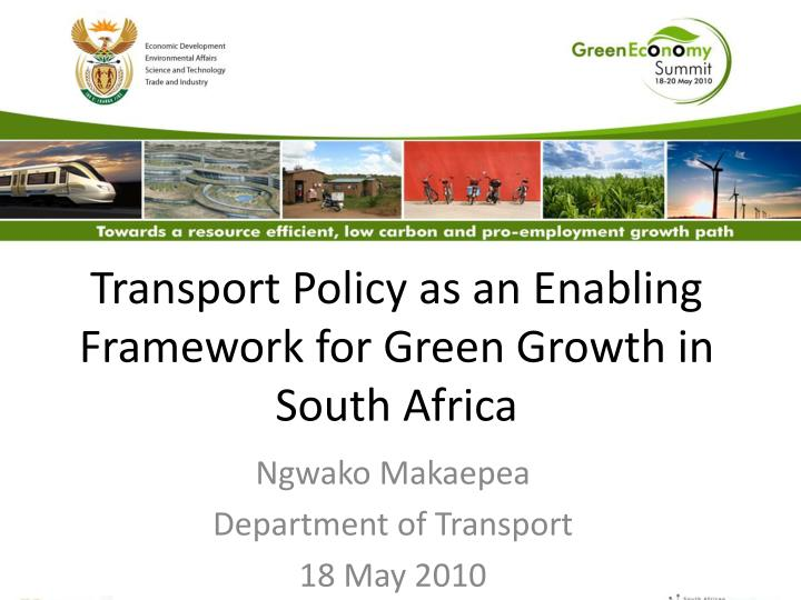 transport policy as an enabling framework for green growth in south africa n.