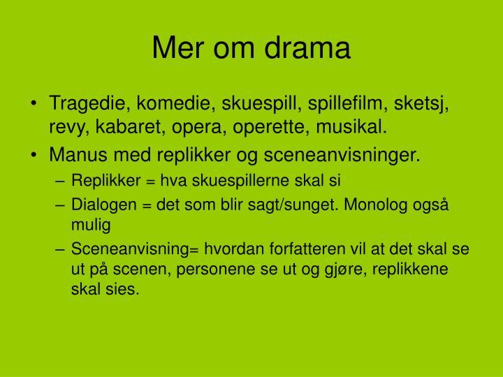 Mer om drama