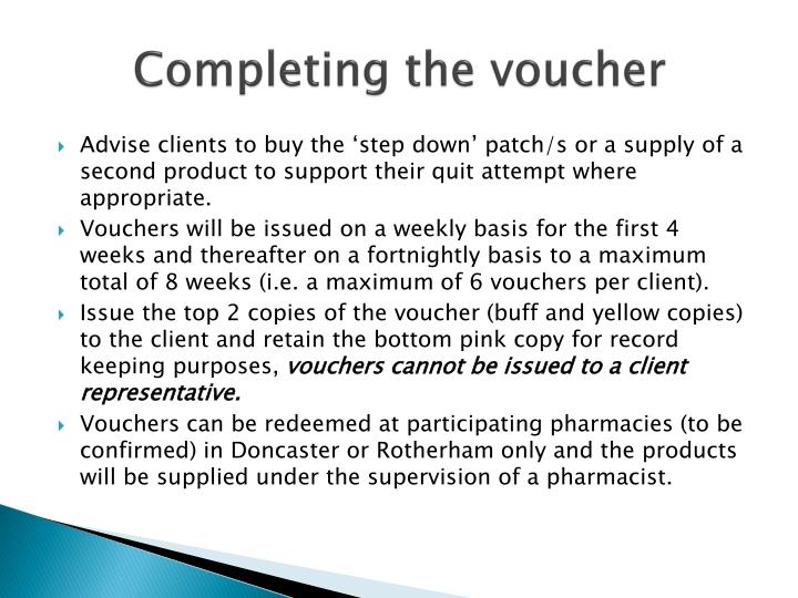 Completing the voucher