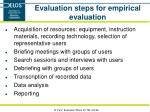 evaluation steps for empirical evaluation