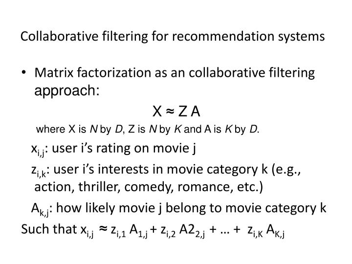 Collaborative filtering for recommendation systems