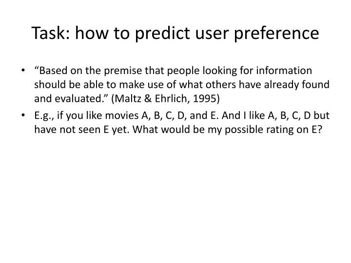 Task: how to predict user preference