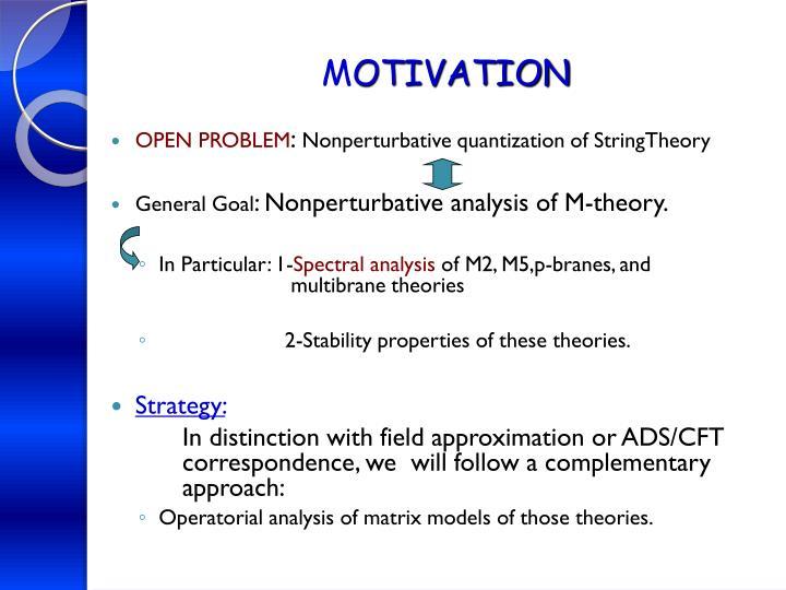 M otivation