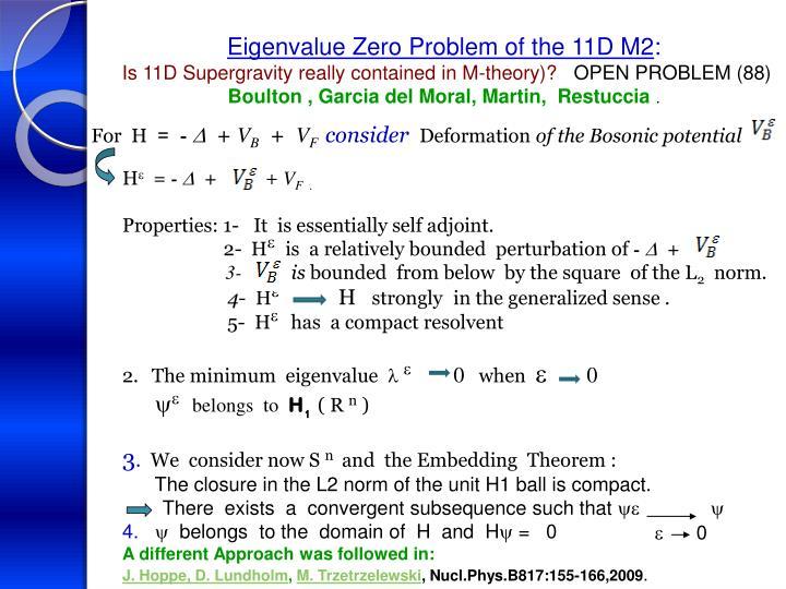 Eigenvalue Zero Problem of the 11D M2