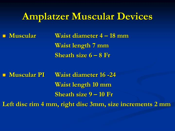 Amplatzer Muscular Devices