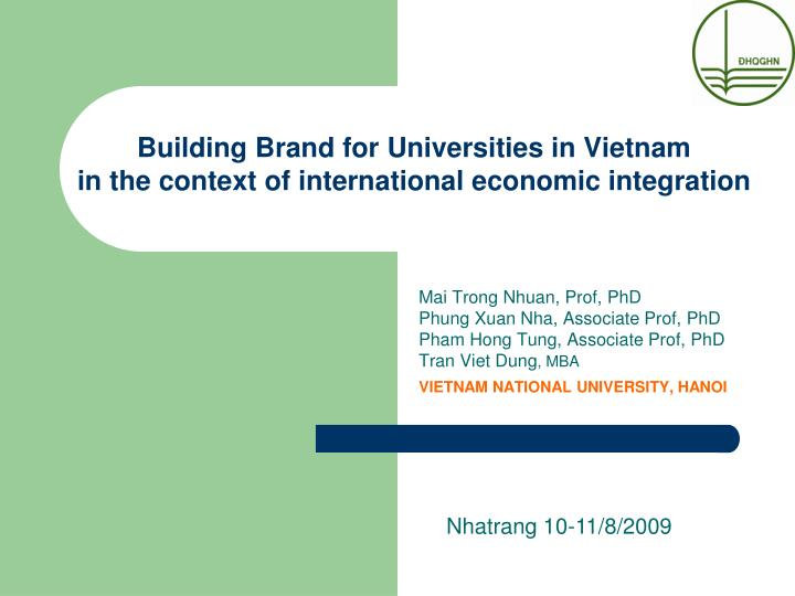 building brand for universities in vietnam in the context of international economic integration n.