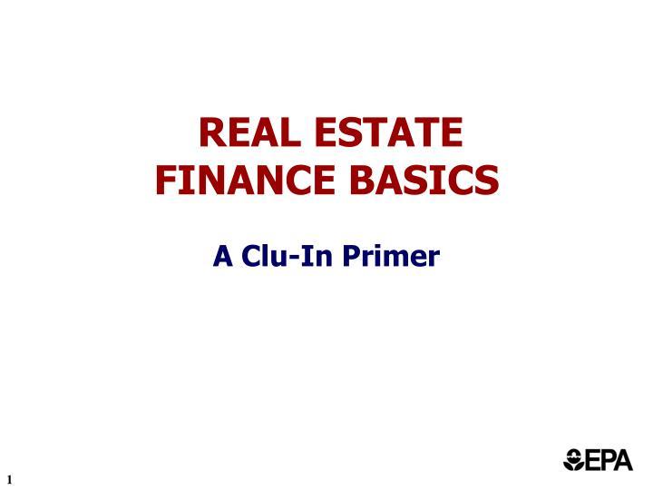 real estate finance basics a clu in primer n.