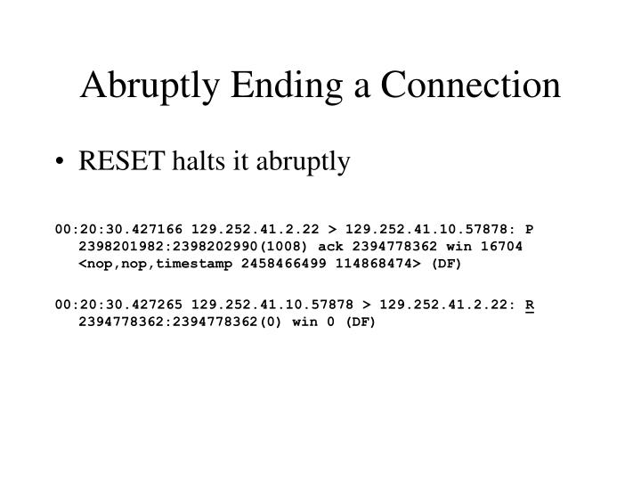 Abruptly Ending a Connection