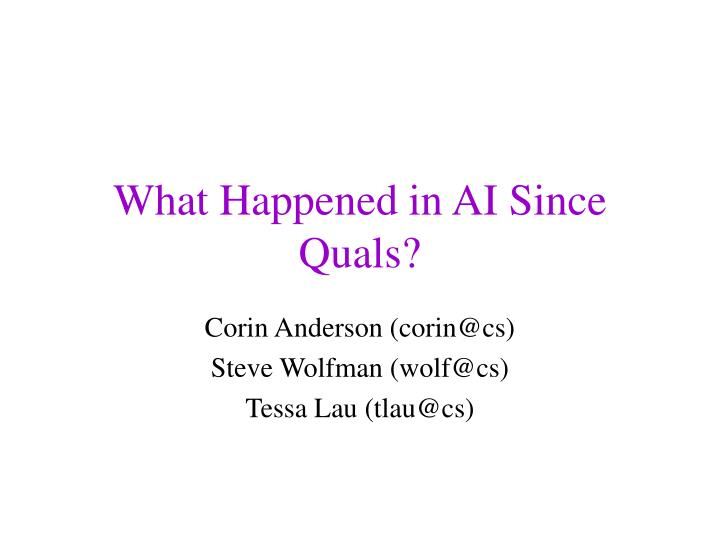 what happened in ai since quals n.
