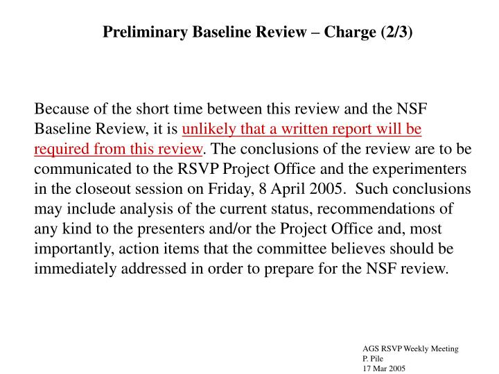 Preliminary Baseline Review – Charge (2/3)