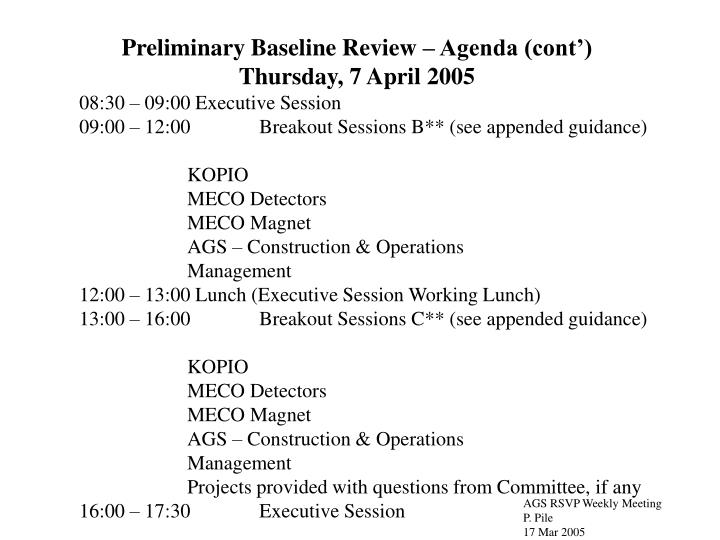 Preliminary Baseline Review – Agenda (cont')