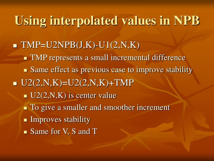 Using interpolated values in NPB