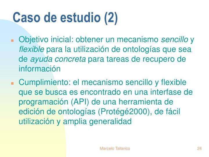 Caso de estudio (2)