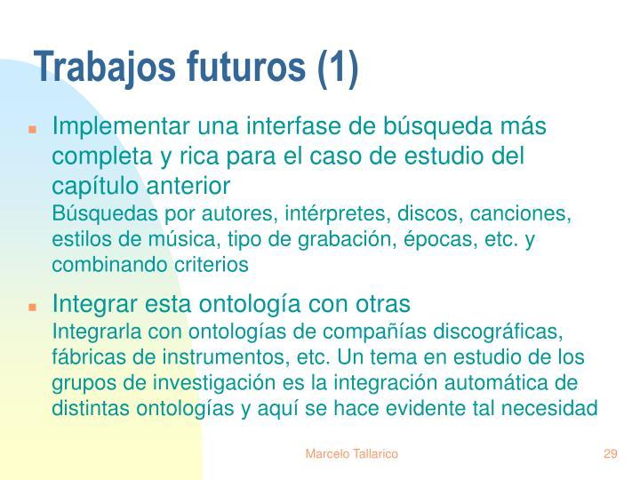 Trabajos futuros (1)