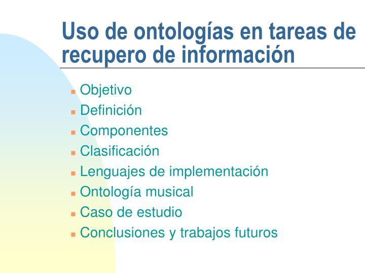 Uso de ontolog as en tareas de recupero de informaci n1