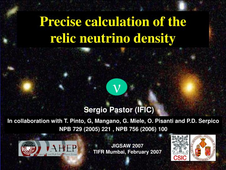 precise calculation of the relic neutrino density n.