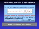 relativistic particles in the universe1