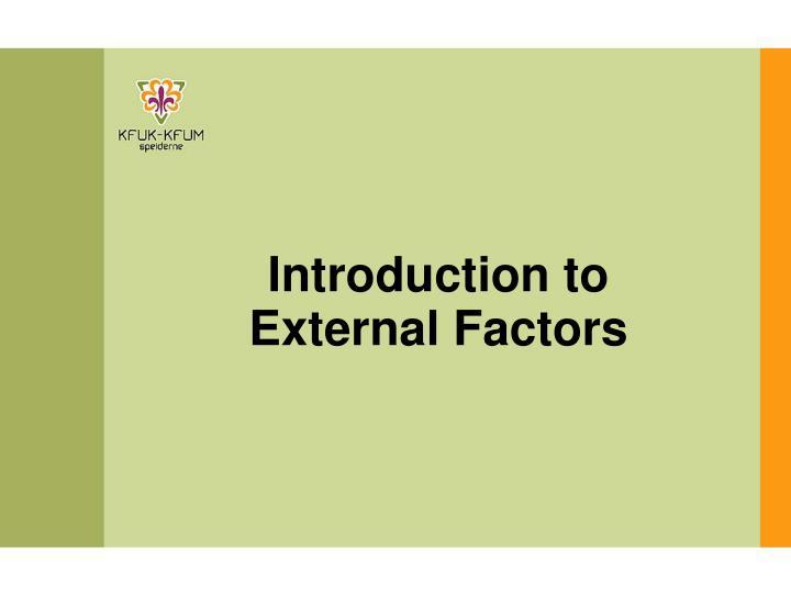 Introduction to external factors