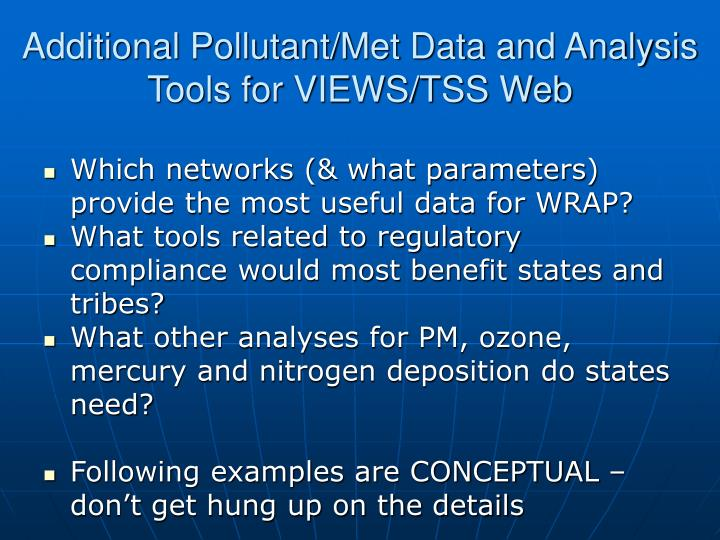 Additional pollutant met data and analysis tools for views tss web
