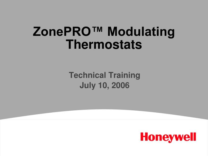Zonepro modulating thermostats