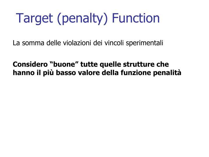 Target (penalty) Function