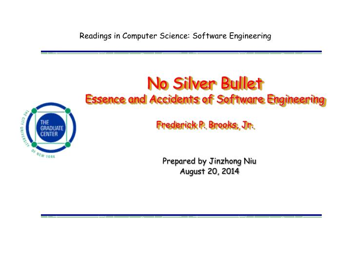 no silver bullet essence and accidents of software engineering frederick p brooks jr n.