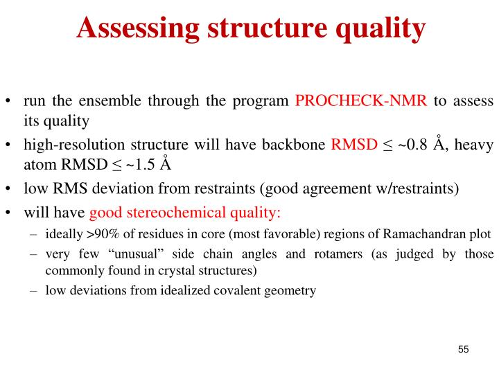 Assessing structure quality