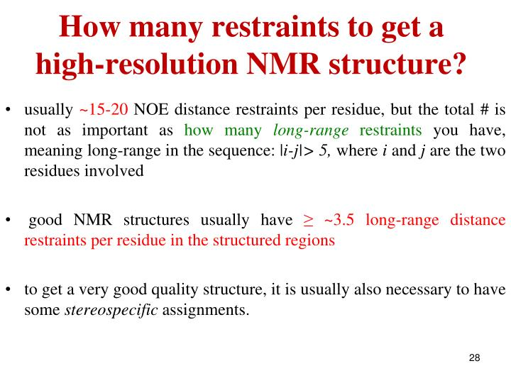 How many restraints to get a high-resolution NMR structure?